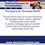 Maximizing Wealth Through Mortgaging