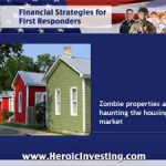 Zombie Properties:  Coming to a Neighborhood Near You?