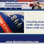 Be Cautious About Canceling Credit