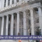 The US: Superpower of the Future?