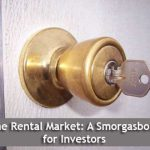 The Rental Market:  A Smorgasbord for Investors