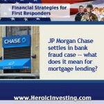 JP Morgan Chase Settles Another Fraud Case