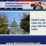 New Dodd-Frank Changes Make Borrowing Tougher