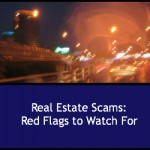 New Real Estate Scam Shows Red Flags