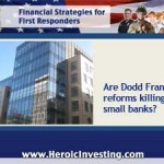 Are Dodd-Frank Regulations Destroying Smaller Banks?