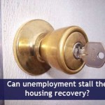 Can Unemployment Derail Housing's Recovery?